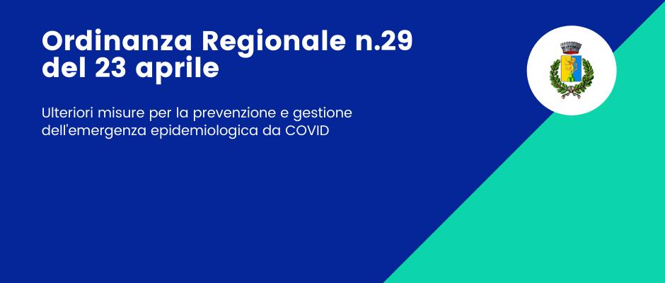 Ordinanza n.29 del 23 aprile 2021 - Ulteriori misure per la prevenzione e gestione dell'emergenza epidemiologica da COVID
