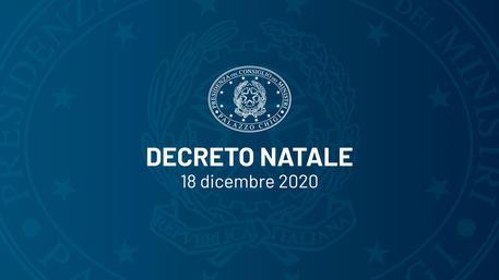 DECRETO NATALE - Decreto-Legge 18 dicembre 2020, n. 172