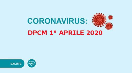 Nuovo DPCM del 1 Aprile 2020