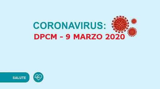Nuovo Dpcm 9 marzo 2020 contro la diffusione del Corona Virus